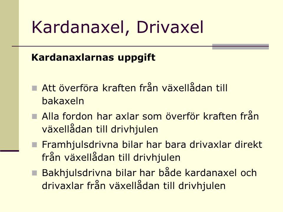 Kardanaxel, Drivaxel Kardanaxlarnas uppgift