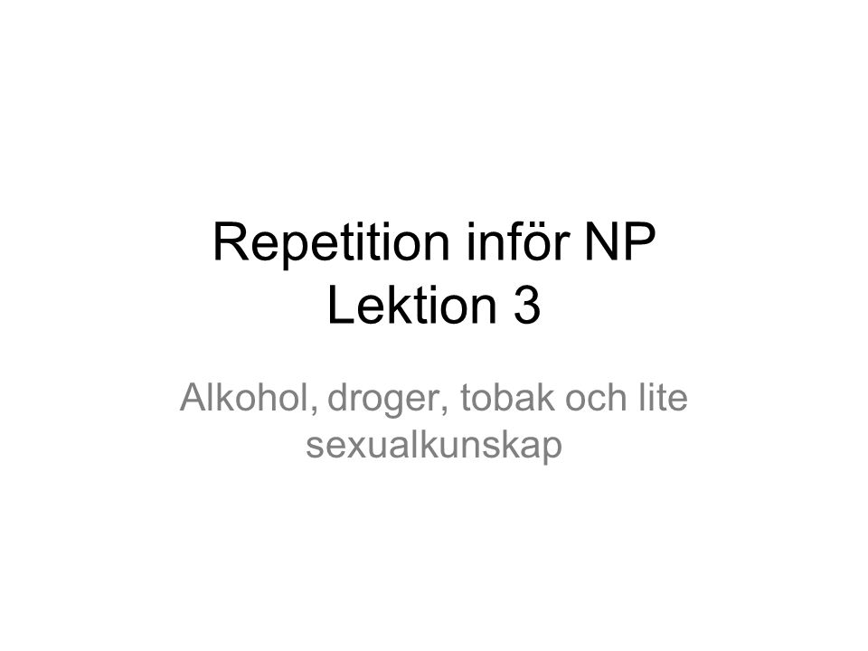 Repetition inför NP Lektion 3