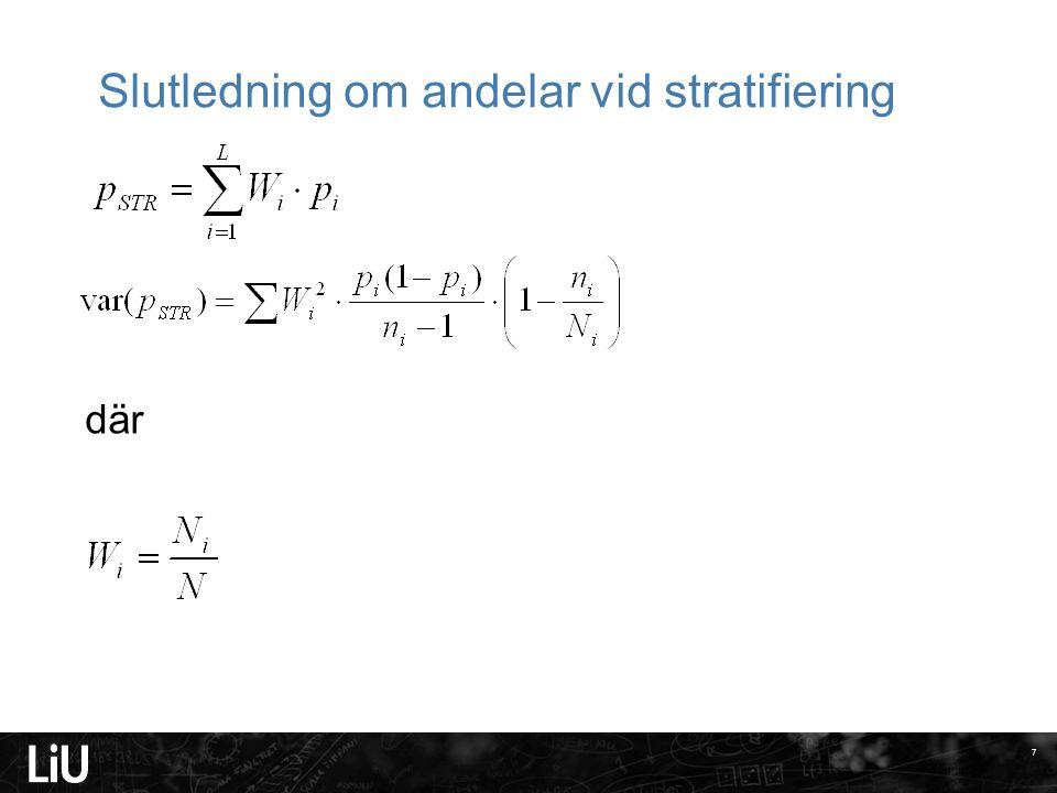 Slutledning om andelar vid stratifiering