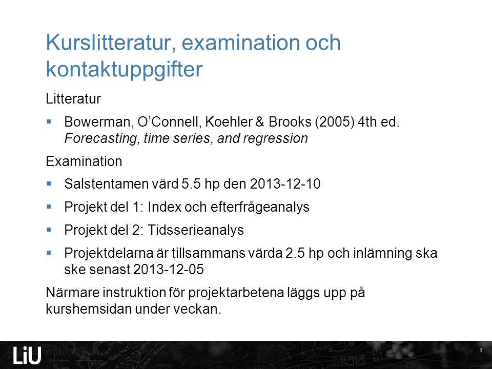 Kurslitteratur, examination och kontaktuppgifter
