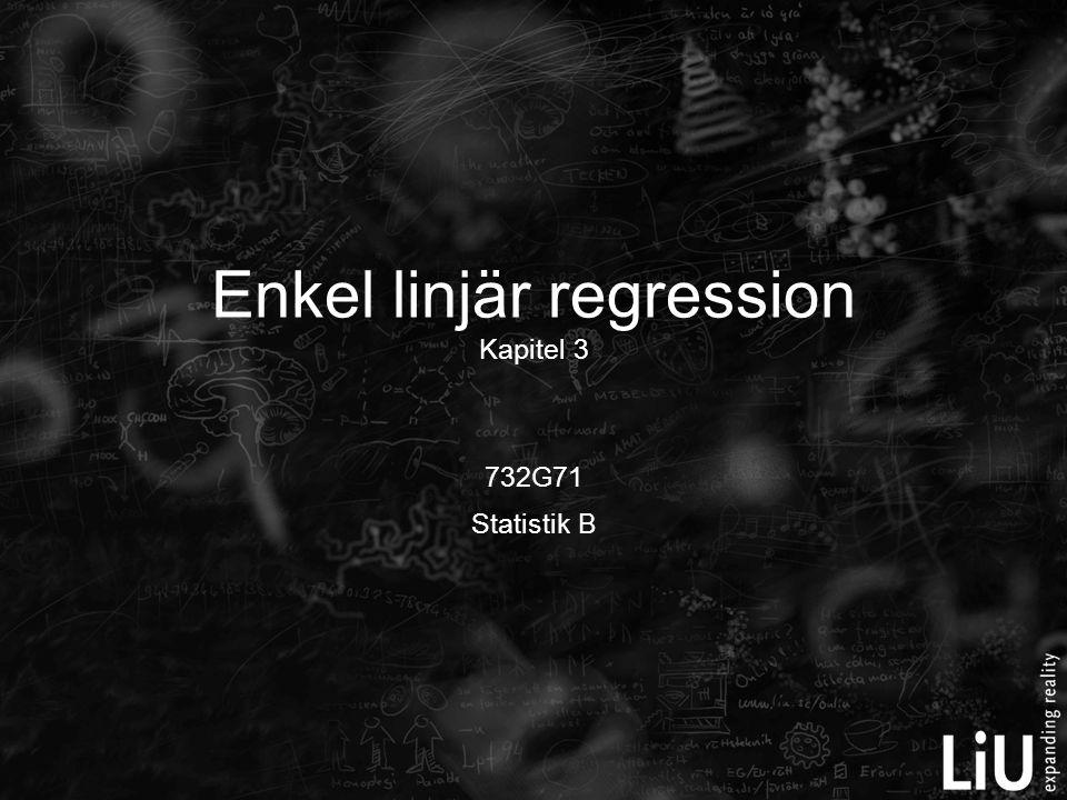 Enkel linjär regression Kapitel 3