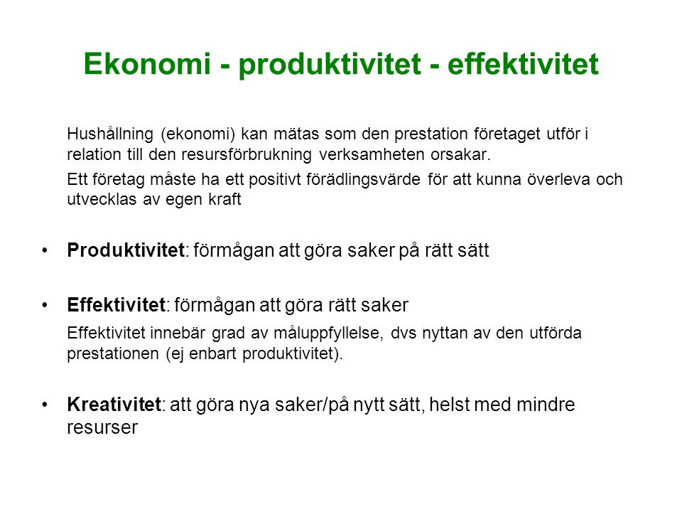 Ekonomi - produktivitet - effektivitet