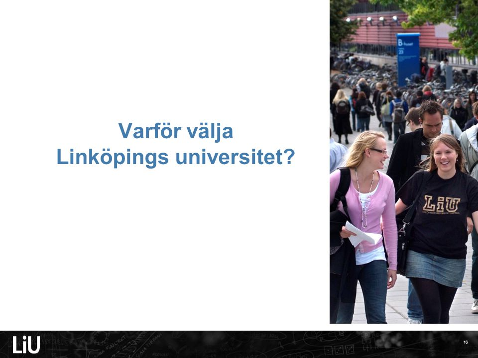 Varför välja Linköpings universitet