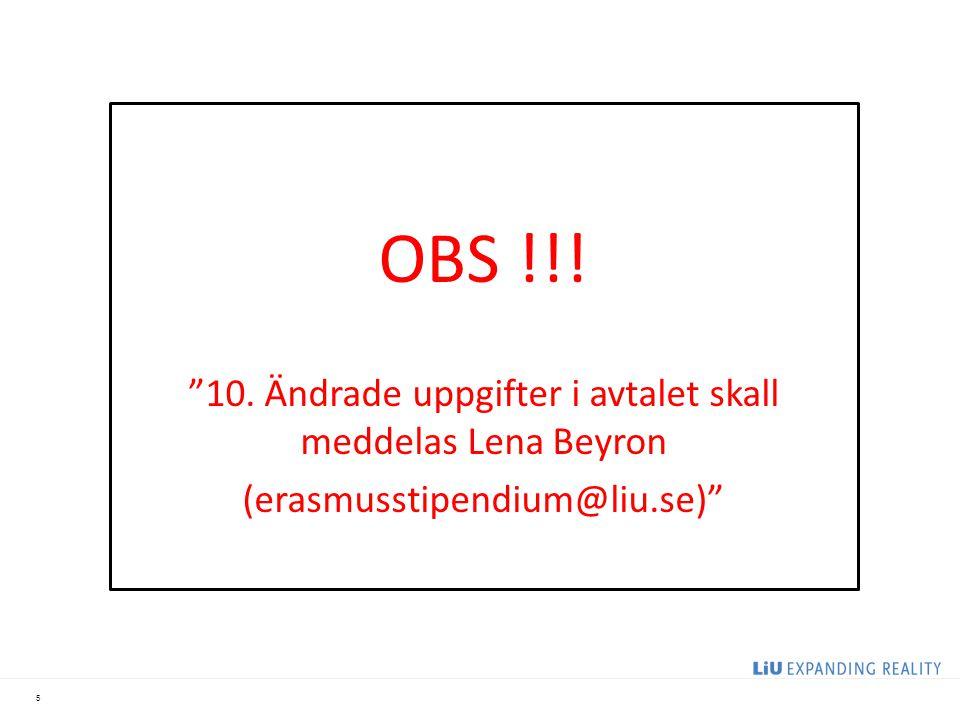 OBS !!! 10. Ändrade uppgifter i avtalet skall meddelas Lena Beyron