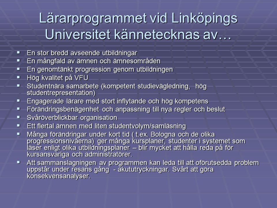 Lärarprogrammet vid Linköpings Universitet kännetecknas av…
