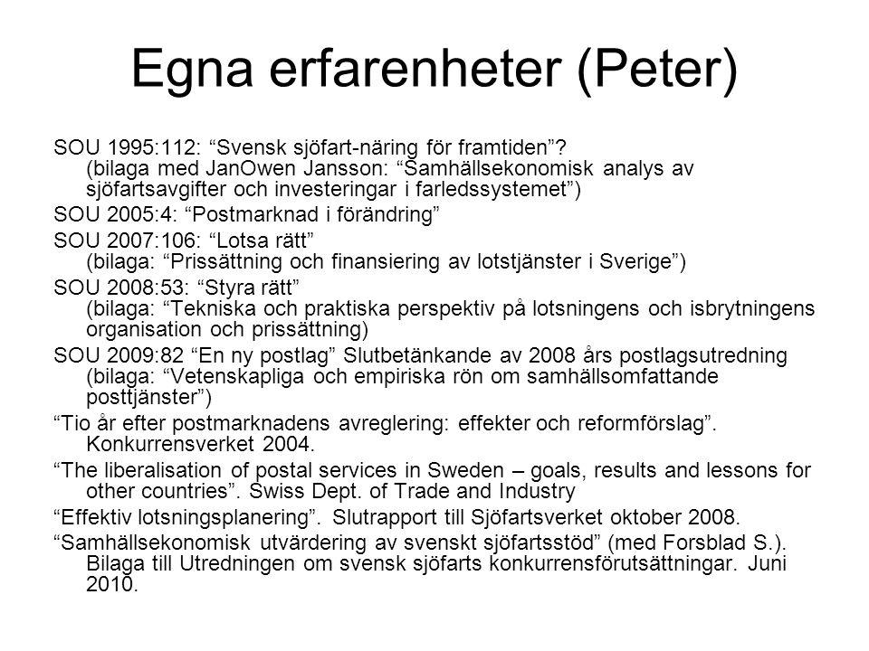 Egna erfarenheter (Peter)
