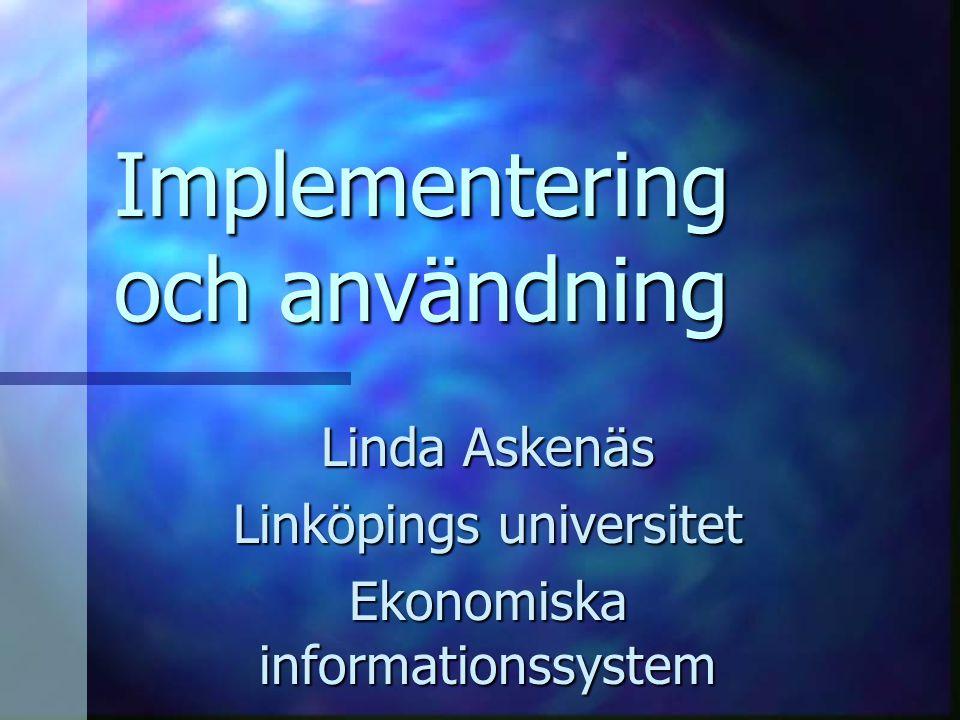 Implementering och användning