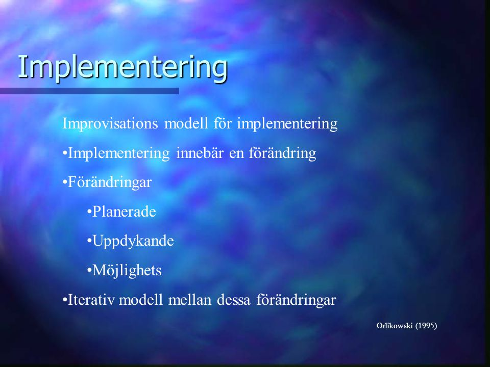 Implementering Improvisations modell för implementering