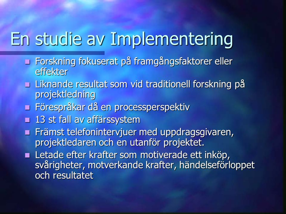 En studie av Implementering