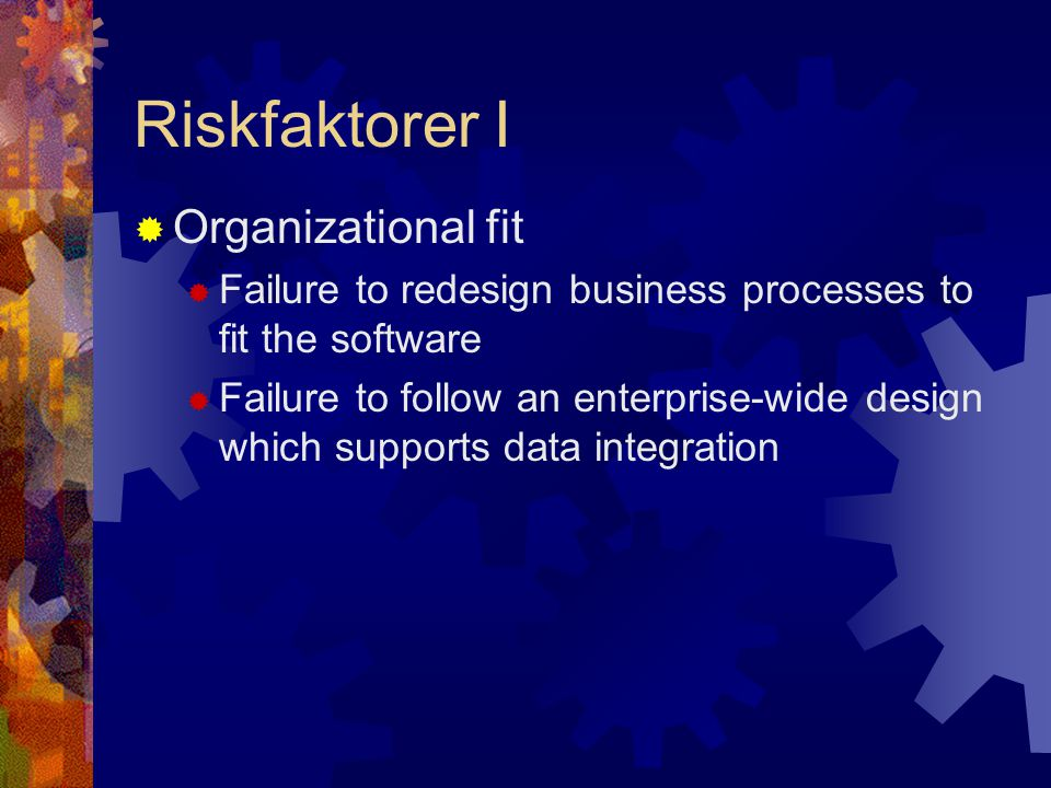 Riskfaktorer I Organizational fit