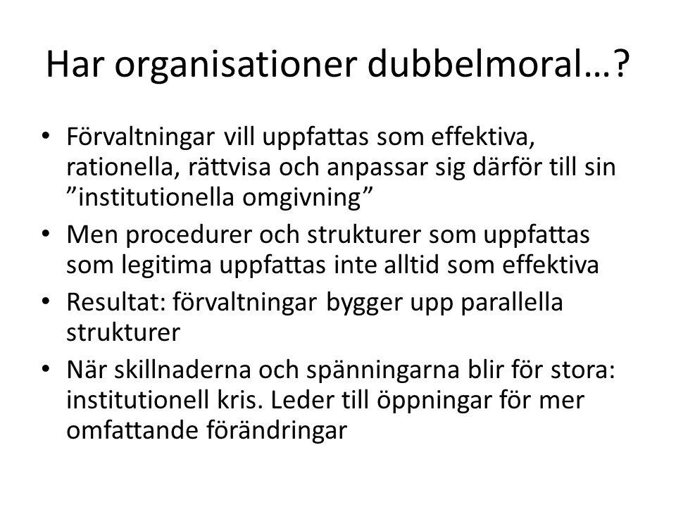 Har organisationer dubbelmoral…