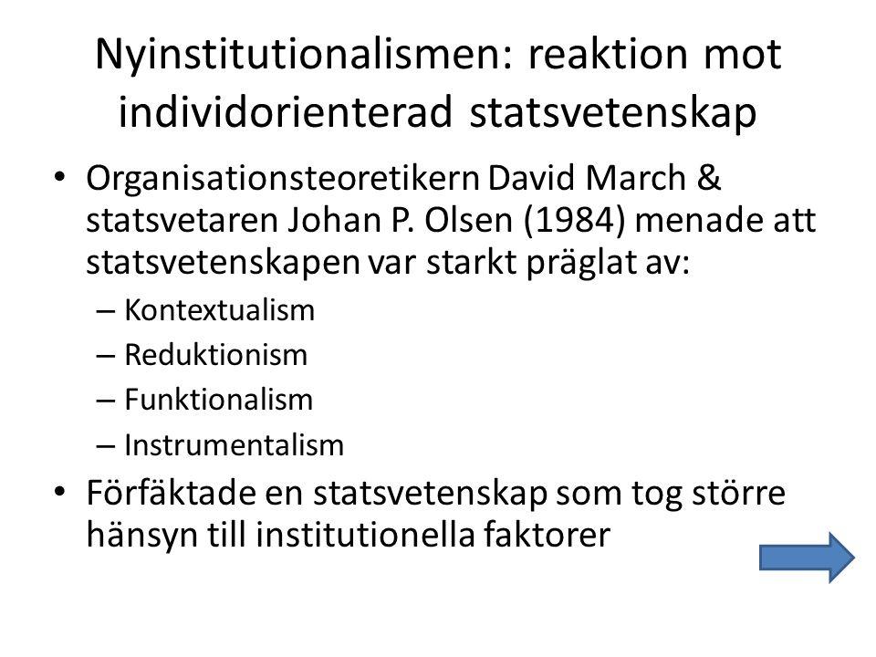 Nyinstitutionalismen: reaktion mot individorienterad statsvetenskap