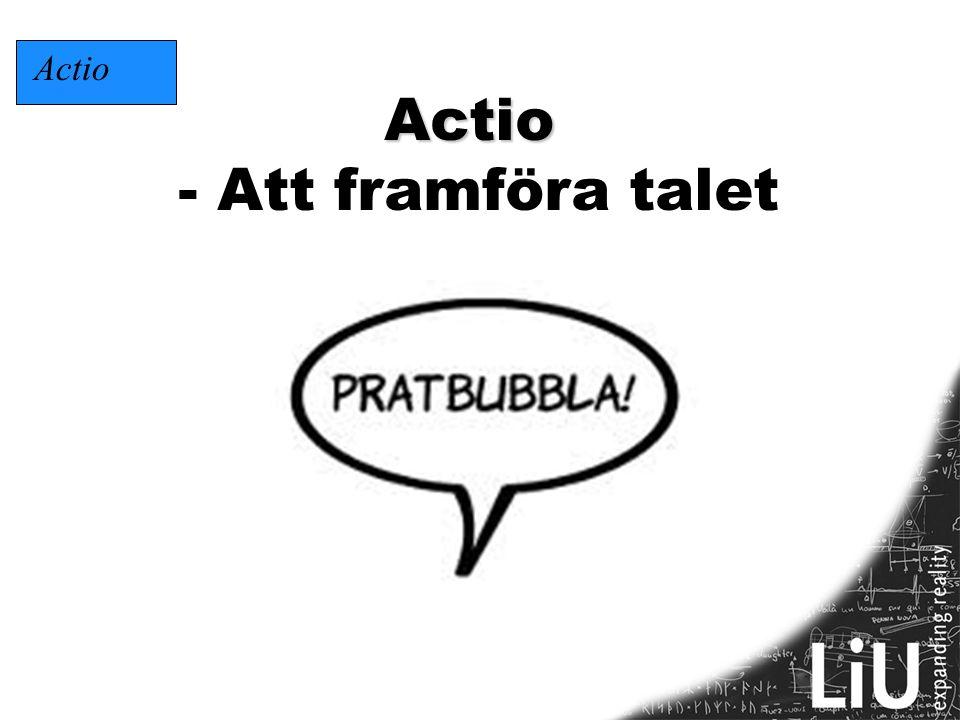 Actio Actio - Att framföra talet