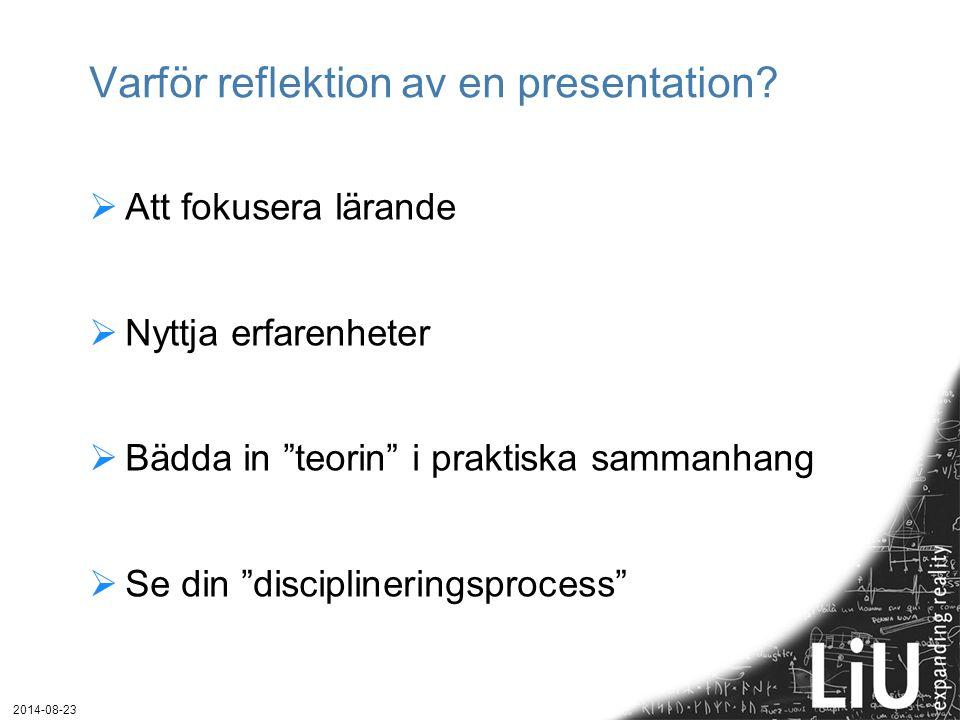 Varför reflektion av en presentation