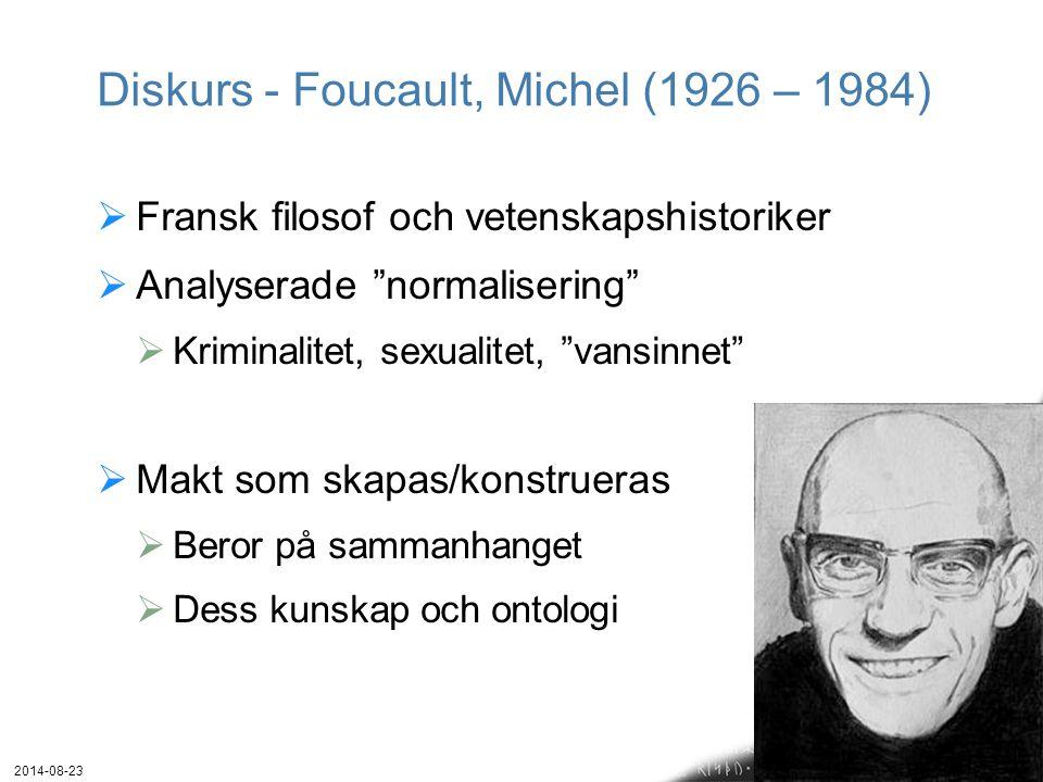 Diskurs - Foucault, Michel (1926 – 1984)