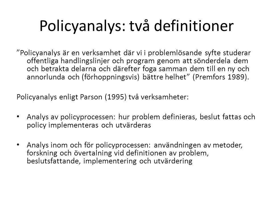 Policyanalys: två definitioner