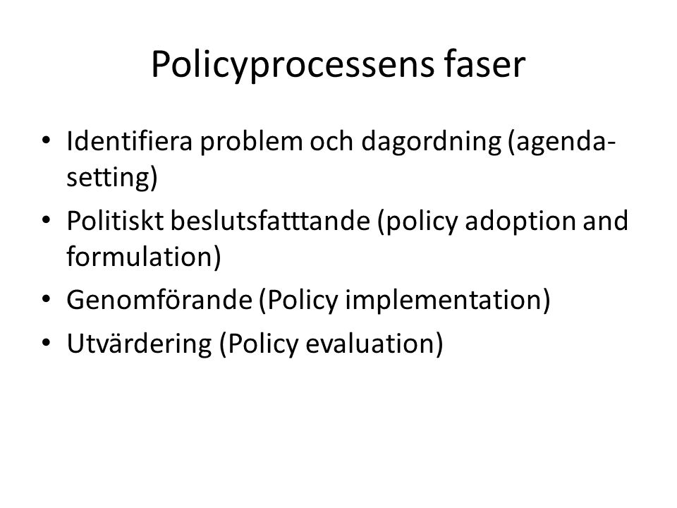 Policyprocessens faser