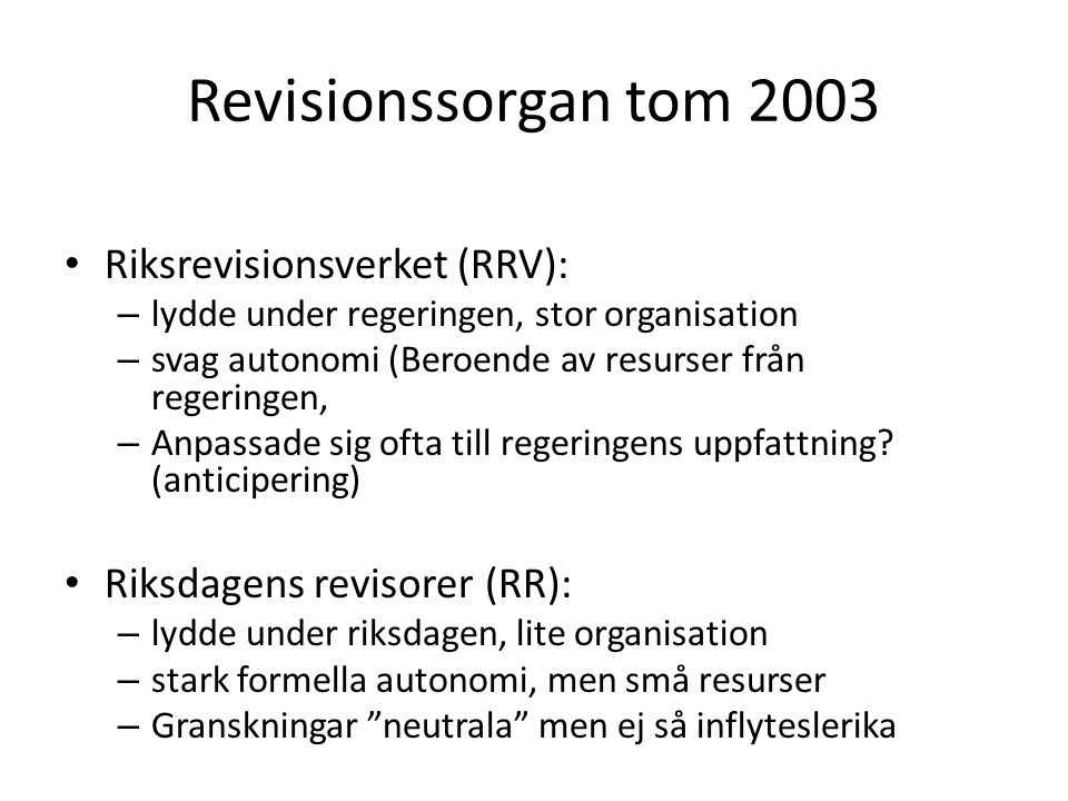 Revisionssorgan tom 2003 Riksrevisionsverket (RRV):