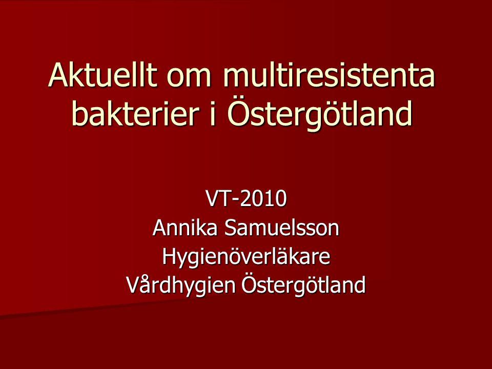 Aktuellt om multiresistenta bakterier i Östergötland