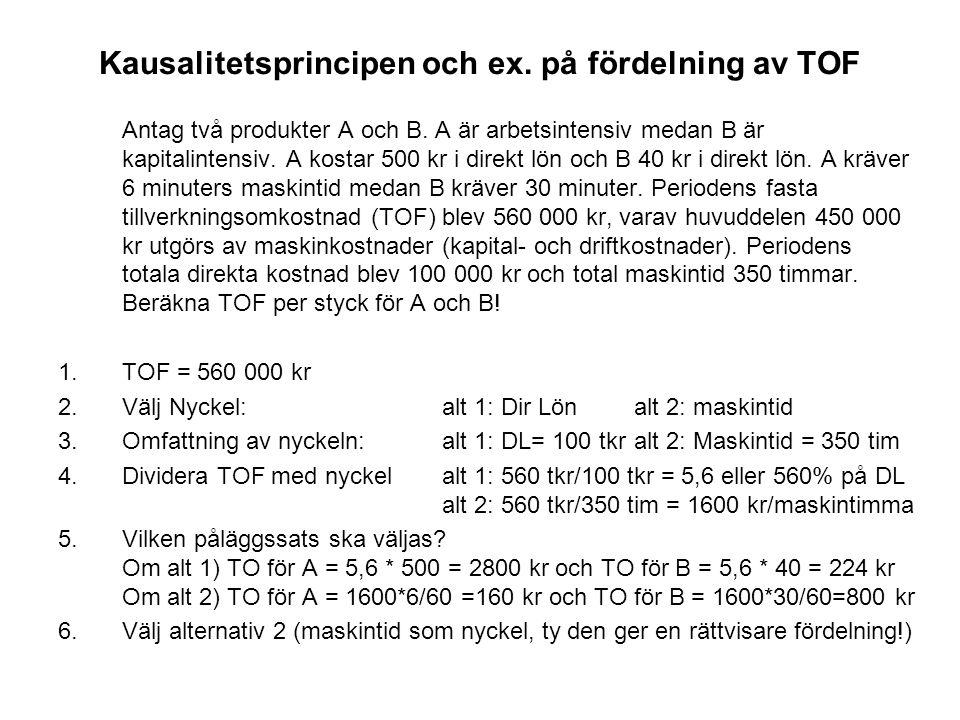 Kausalitetsprincipen och ex. på fördelning av TOF
