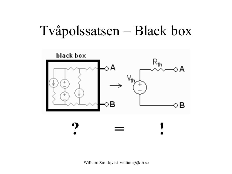 Tvåpolssatsen – Black box