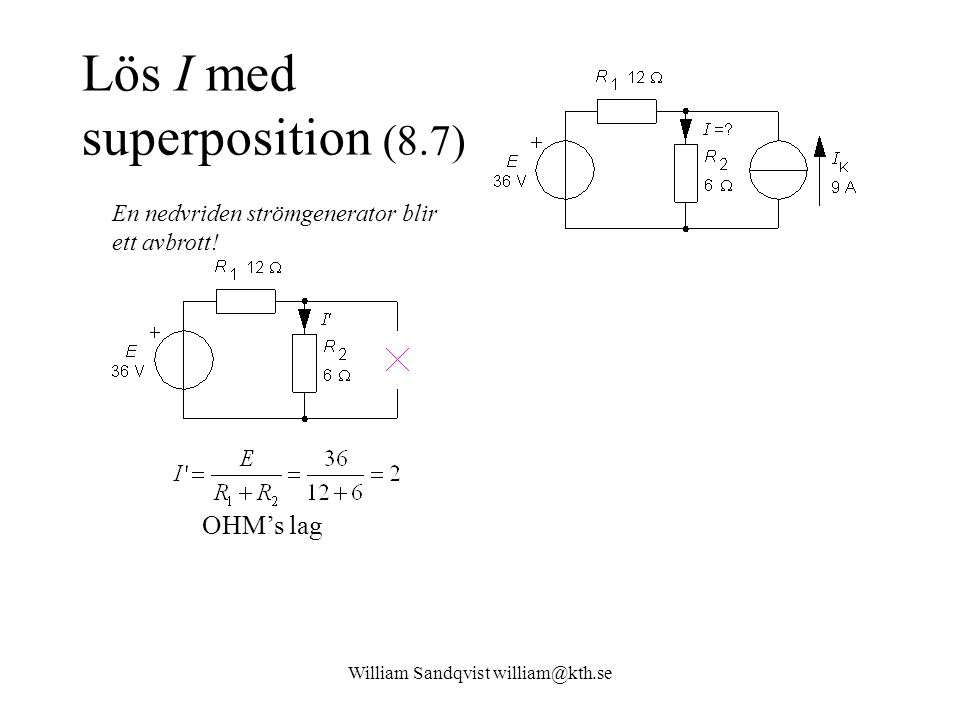 Lös I med superposition (8.7)