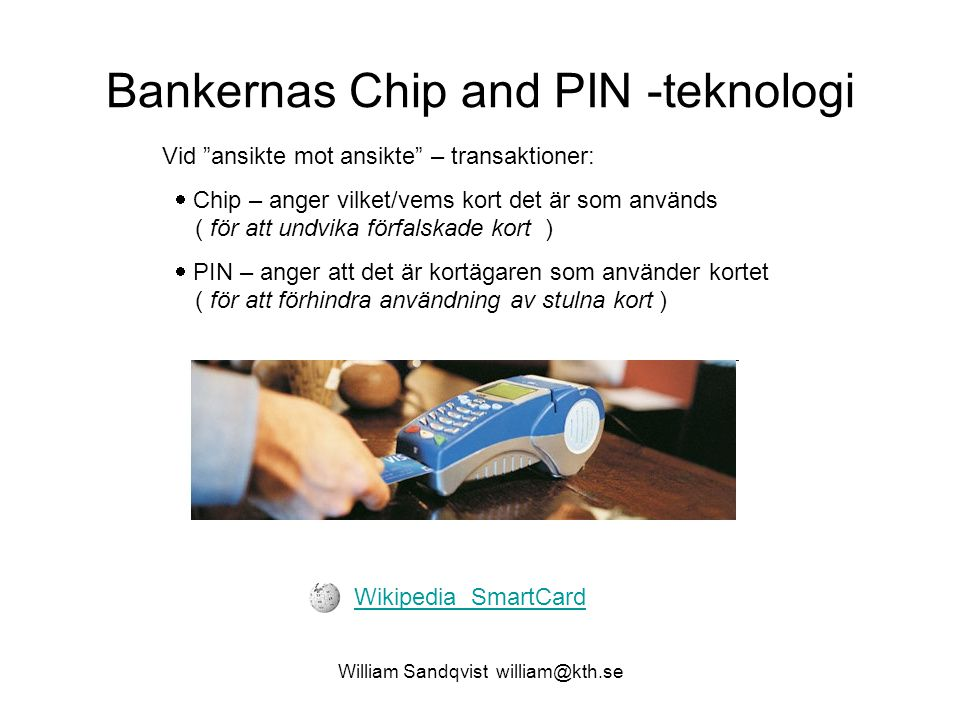 Bankernas Chip and PIN -teknologi