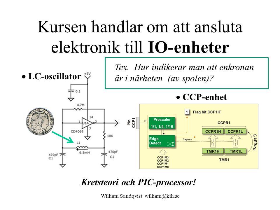 Kursen handlar om att ansluta elektronik till IO-enheter