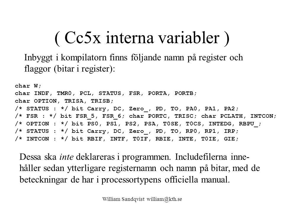 ( Cc5x interna variabler )