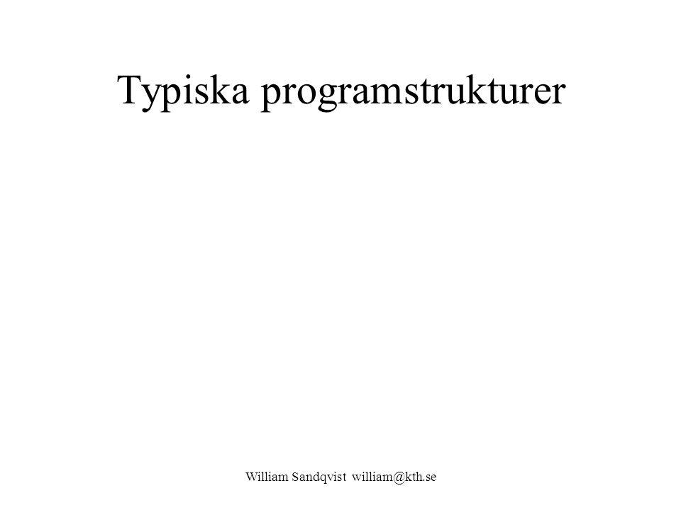 Typiska programstrukturer