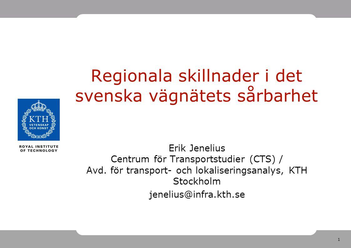 Regionala skillnader i det svenska vägnätets sårbarhet