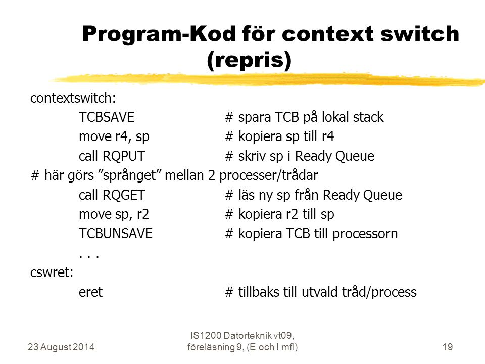 Program-Kod för context switch (repris)