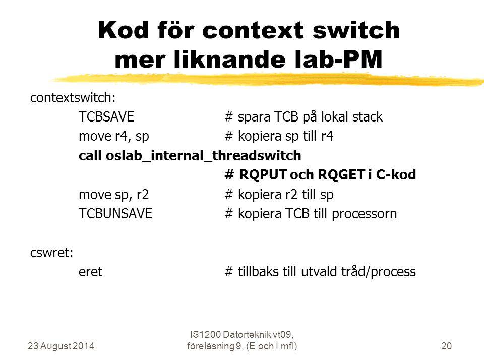Kod för context switch mer liknande lab-PM