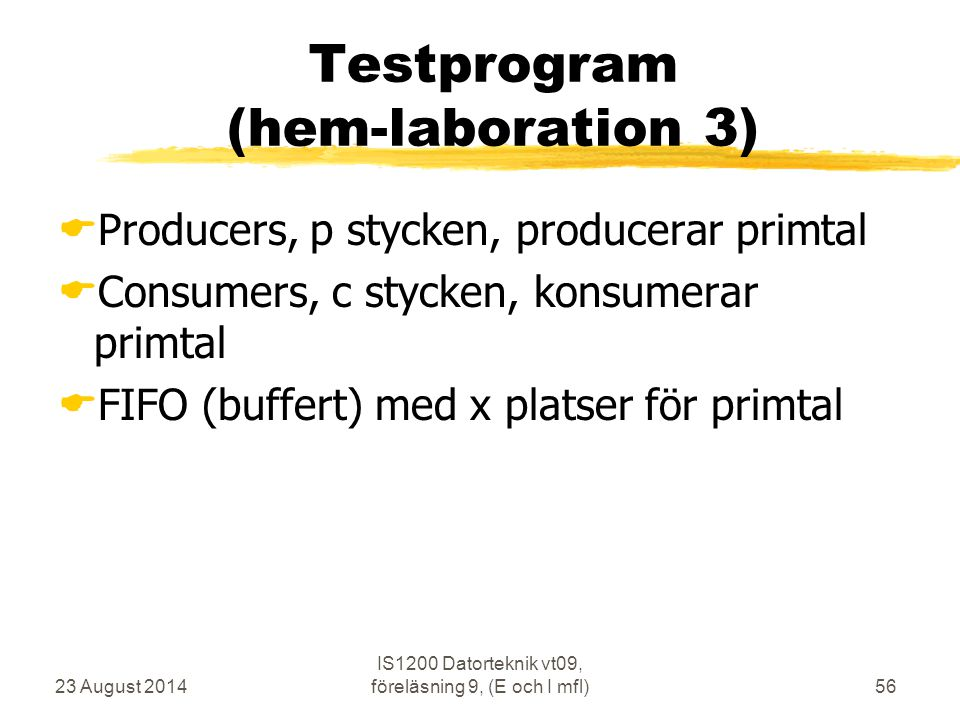 Testprogram (hem-laboration 3)