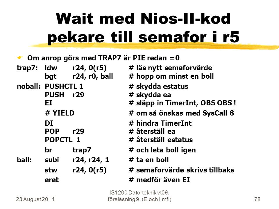 Wait med Nios-II-kod pekare till semafor i r5