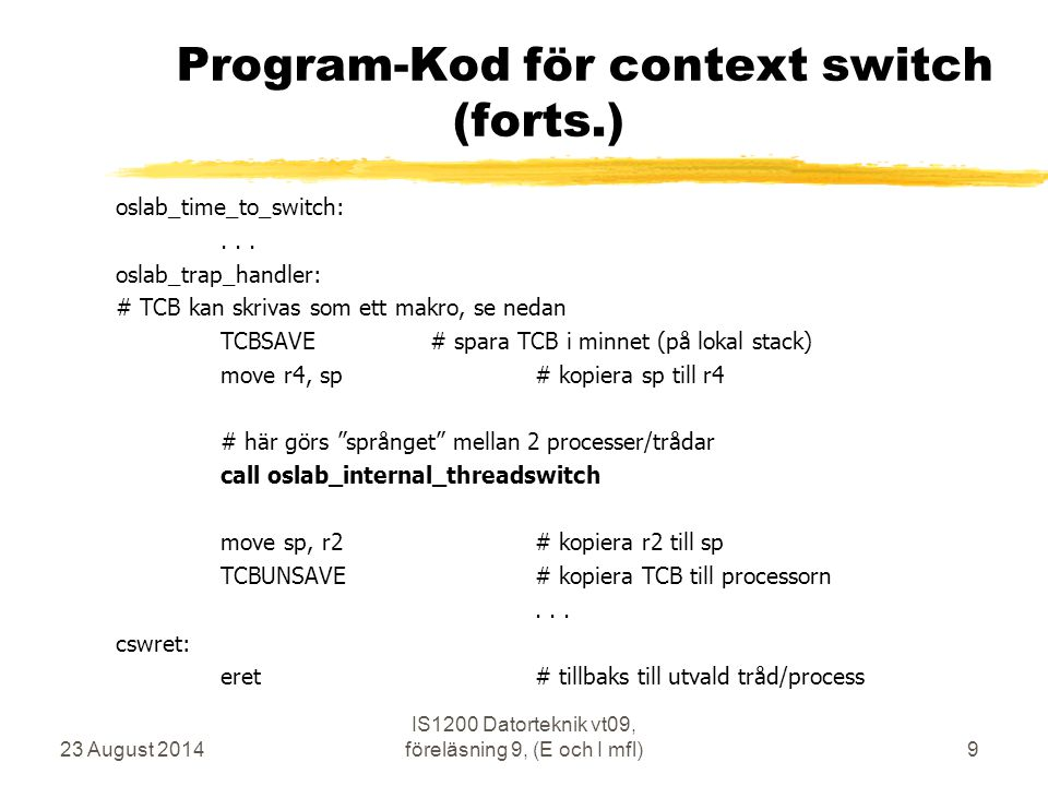 Program-Kod för context switch (forts.)