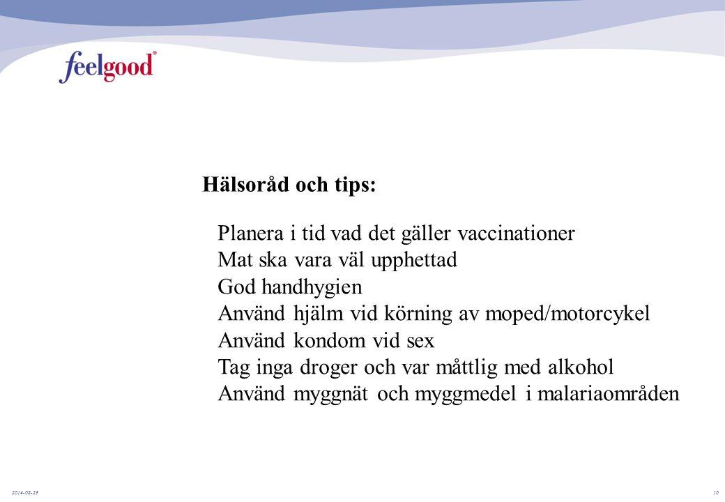 Planera i tid vad det gäller vaccinationer Mat ska vara väl upphettad