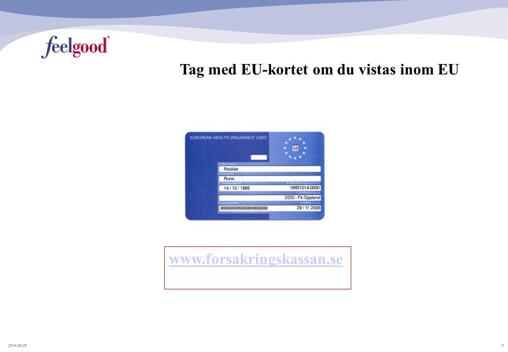 Tag med EU-kortet om du vistas inom EU