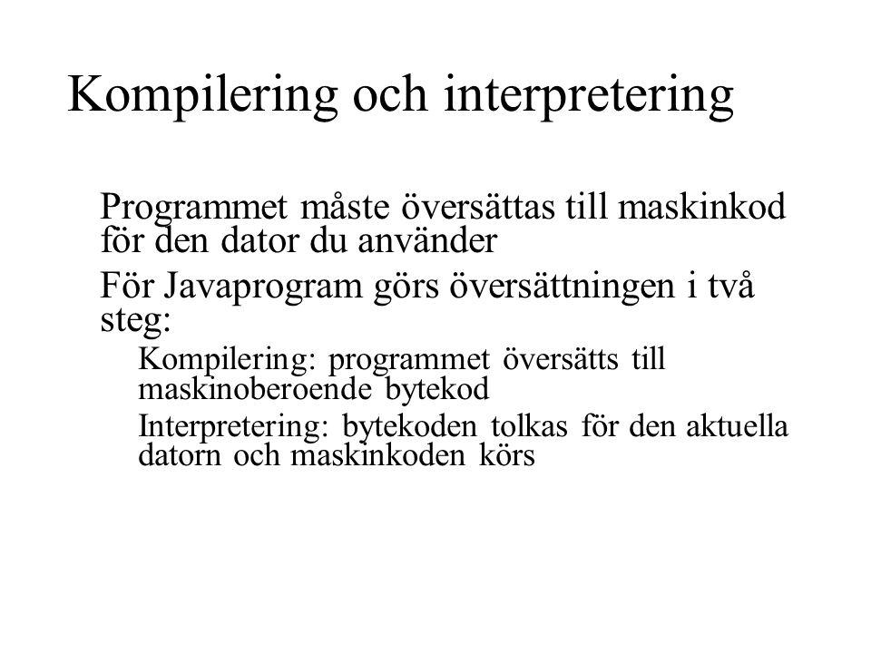 Kompilering och interpretering