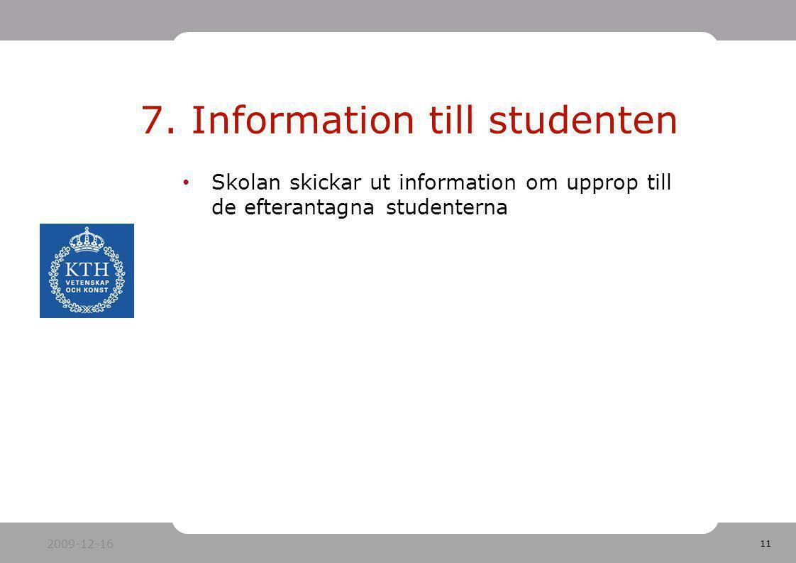 7. Information till studenten