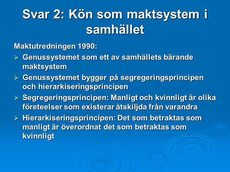 Svar 2: Kön som maktsystem i samhället