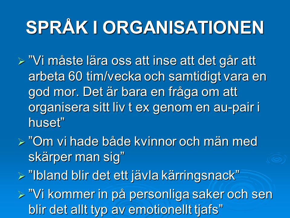 SPRÅK I ORGANISATIONEN
