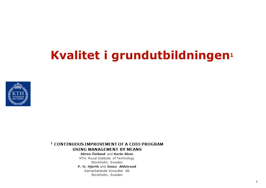 Kvalitet i grundutbildningen1