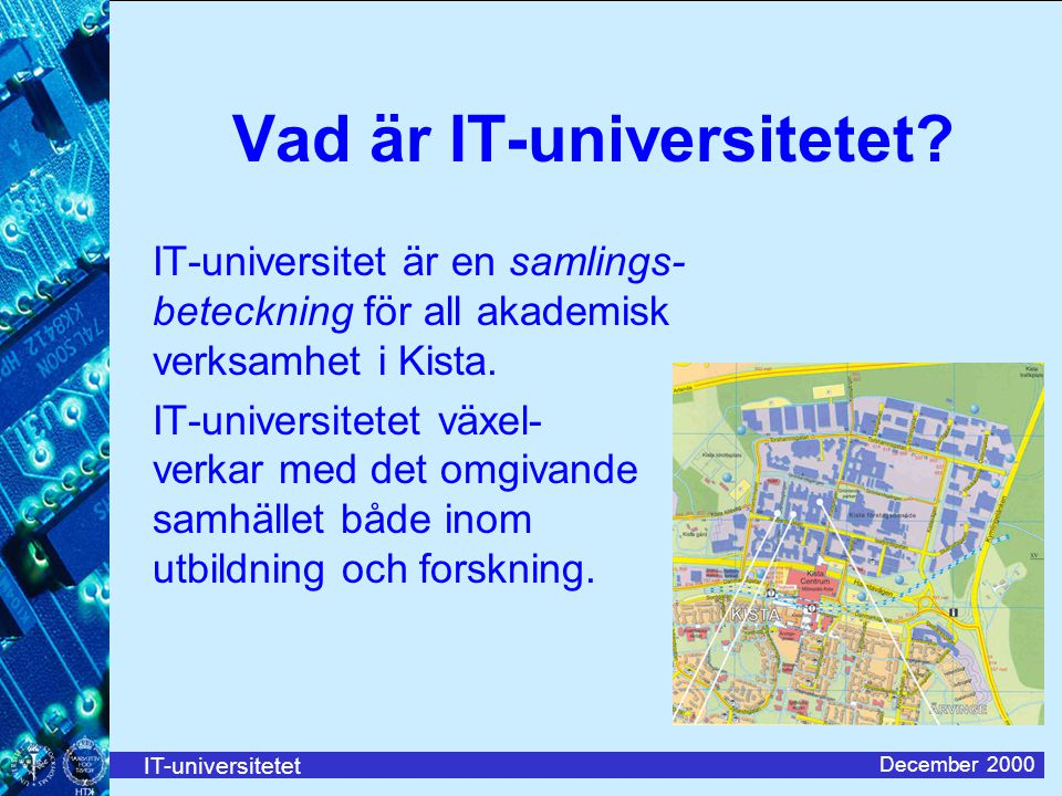 Vad är IT-universitetet