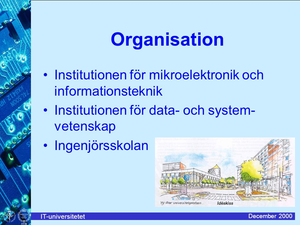 Organisation Institutionen för mikroelektronik och informationsteknik