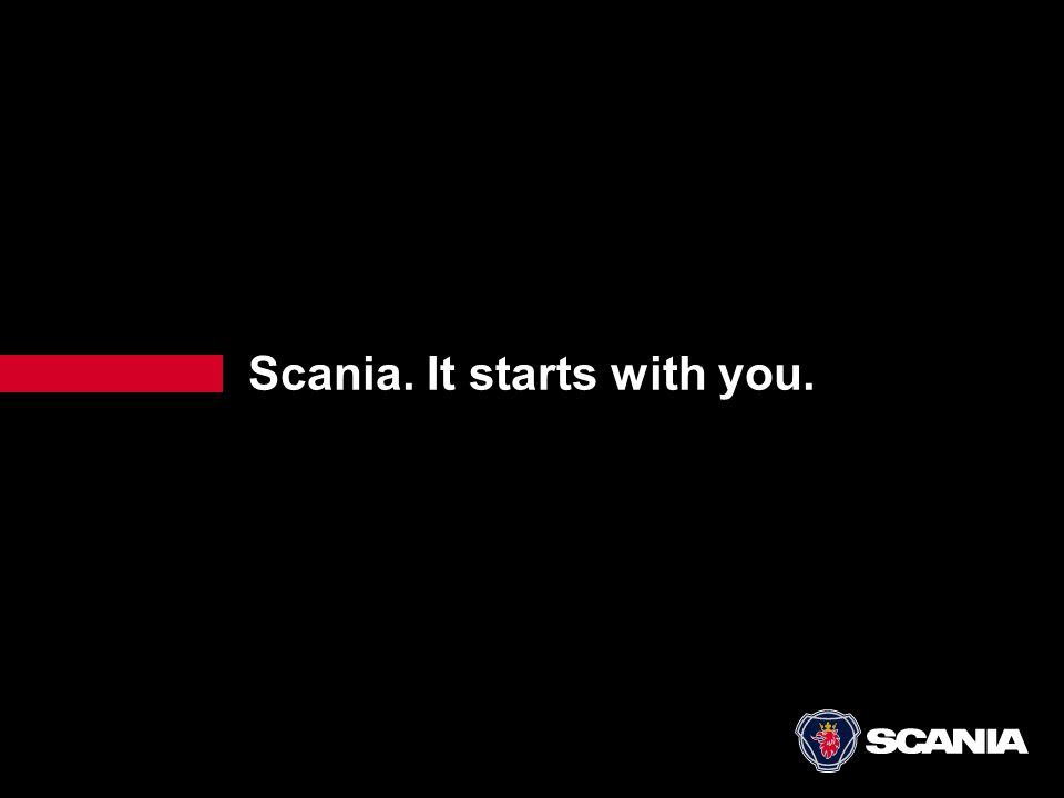 Scania. It starts with you.