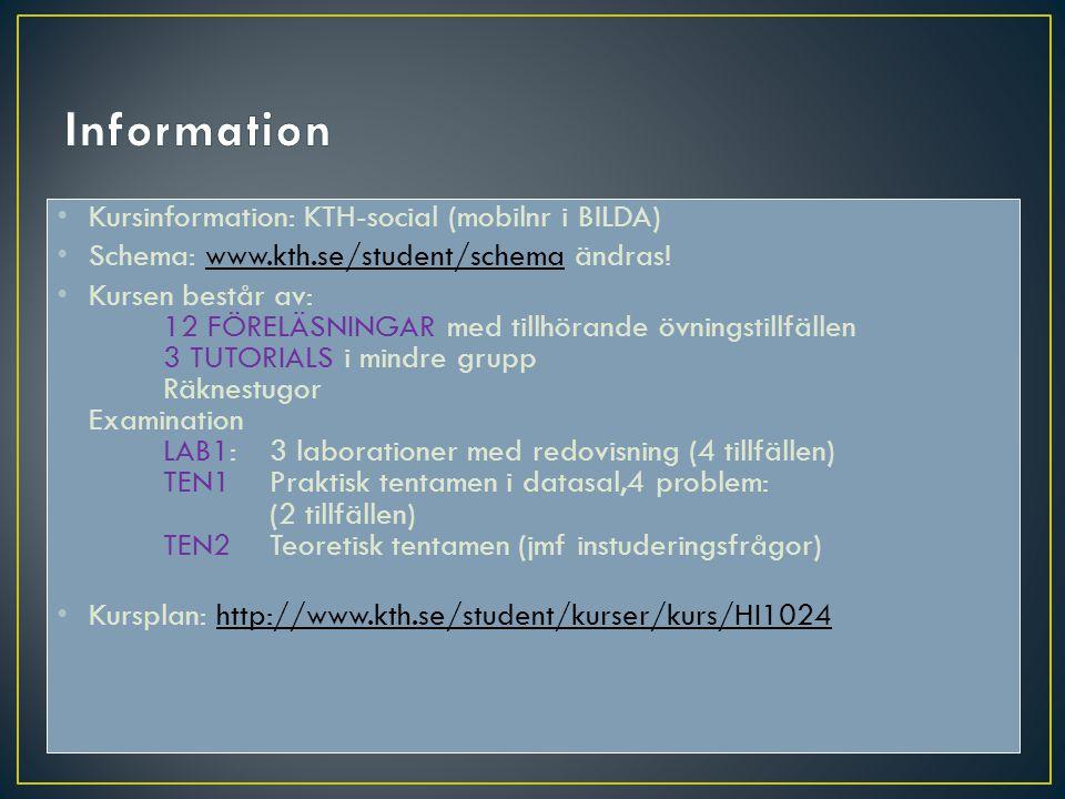 Information Kursinformation: KTH-social (mobilnr i BILDA)