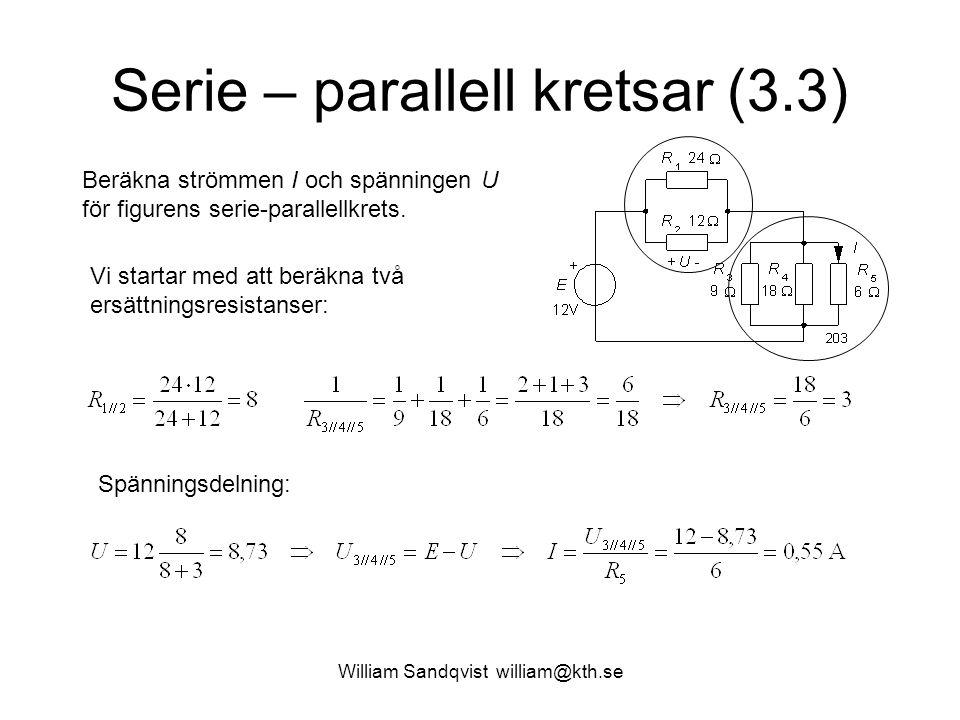 Serie – parallell kretsar (3.3)
