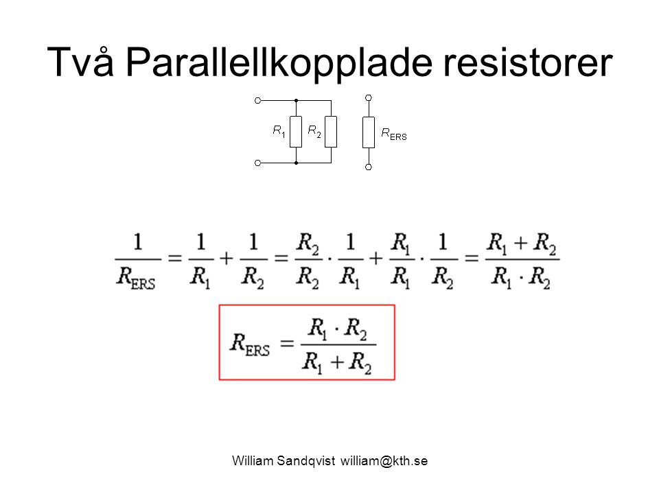 Två Parallellkopplade resistorer