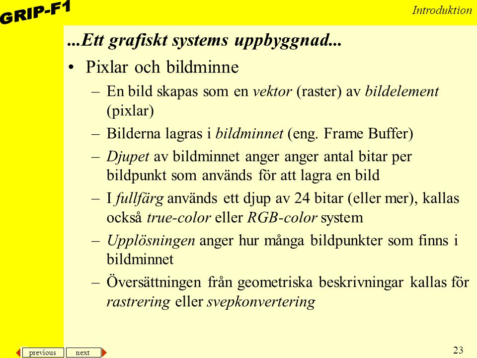 ...Ett grafiskt systems uppbyggnad...